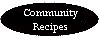 Community Recipes